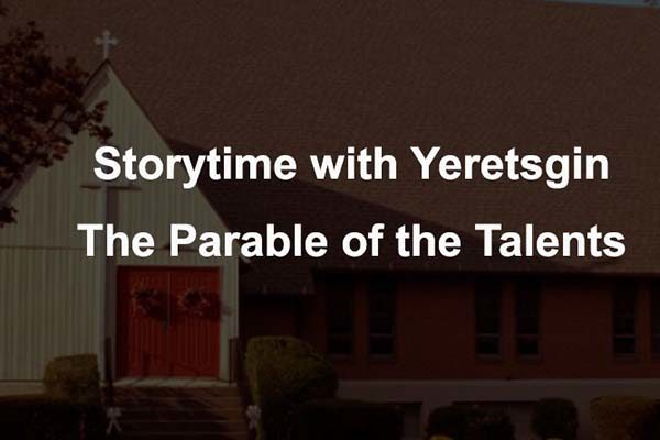 Storytime The Parable of the Talents