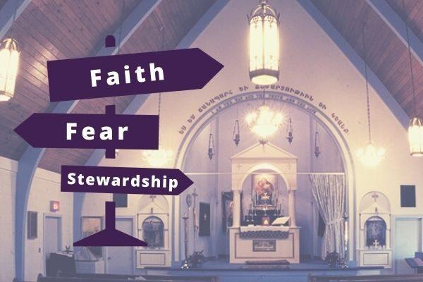 Stewardship faith fear