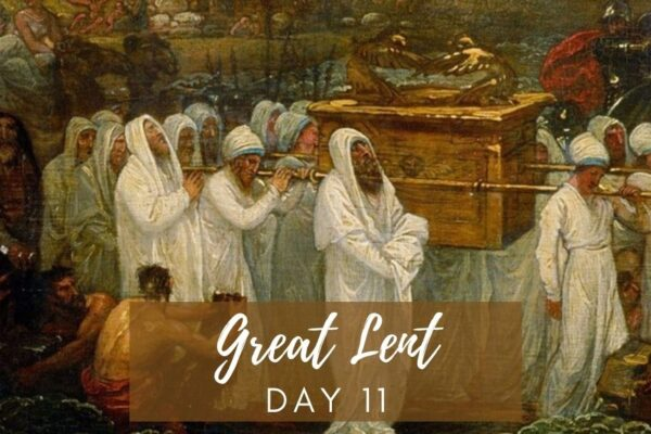 Great Lent Day 11