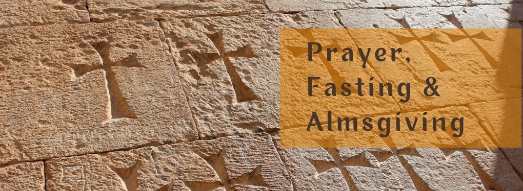 Prayer, Fasting & almsgiving-h