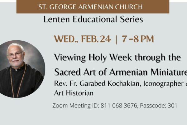 Viewing Holy Week through the Sacred Art of Armenian Miniatures