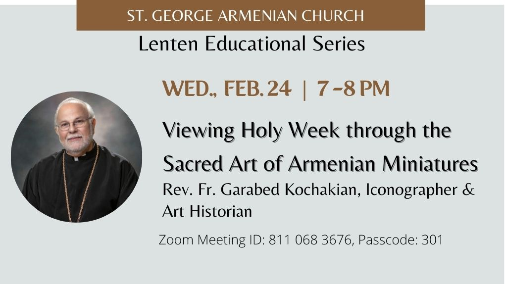 Viewing Holy Week through the Sacred Art of Armenian Miniatures