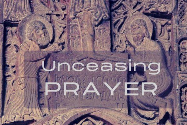 Unceasing Prayer
