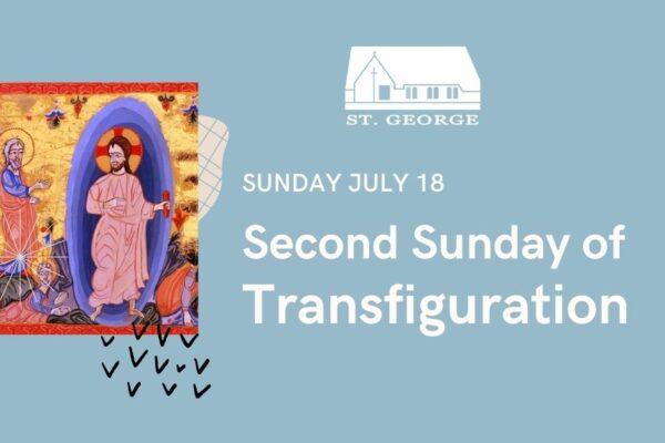 Second Sunday of Transfiguration