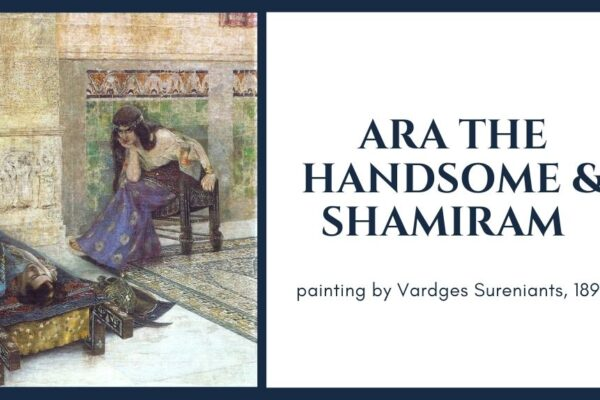 Ara the Handsome and Shamiram